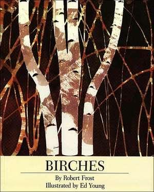 Birches de Robert Frost