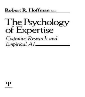 The Psychology of Expertise de Robert R. Hoffman
