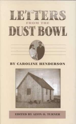 Letters from the Dust Bowl de Caroline A. Henderson