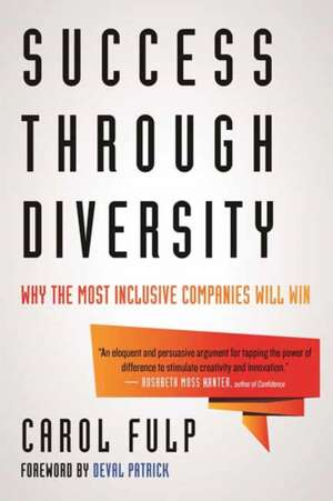 Success Through Diversity de Carol Fulp
