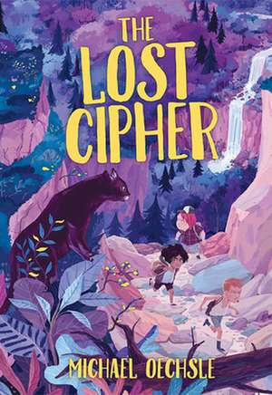 The Lost Cipher de Michael Oechsle