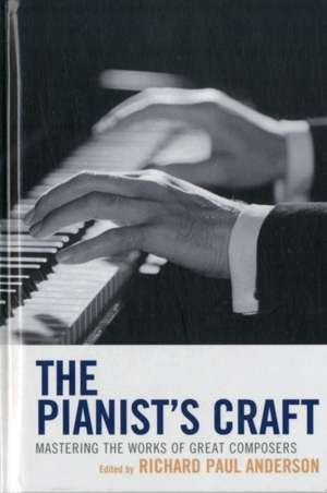The Pianist's Craft imagine