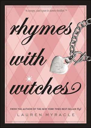Rhymes with Witches de Lauren Myracle
