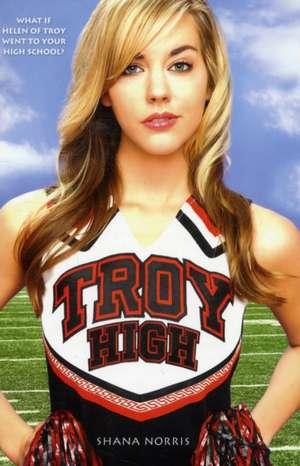 Troy High de Shana Norris