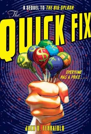 The Quick Fix (OUTLET) de Jack D. Ferraiolo