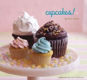 Cupcakes! de Elinor Klivans