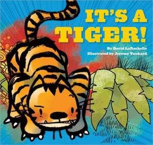 It's a Tiger! de David LaRochelle