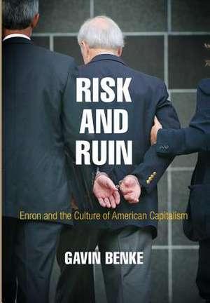 Risk and Ruin de Gavin Benke