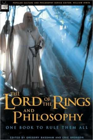 The Lord of the Rings and Philosophy de Gregory Bassham