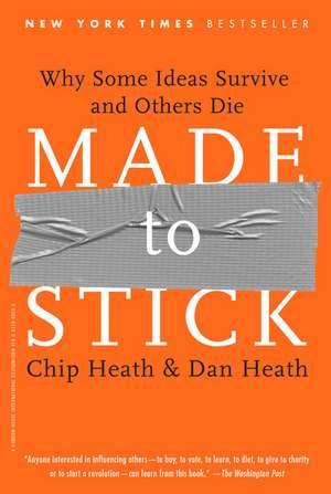 Made to Stick de Chip Heath