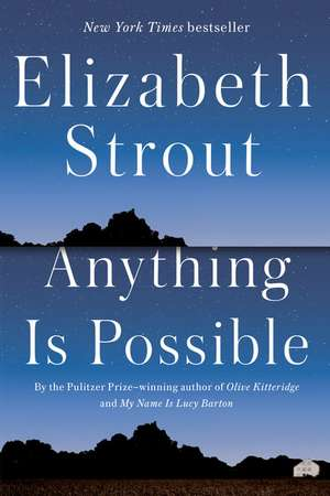 Anything Is Possible de Elizabeth Strout