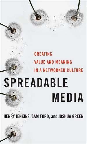 Spreadable Media de Henry Jenkins