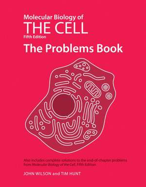 Molecular Biology of the Cell de John Wilson