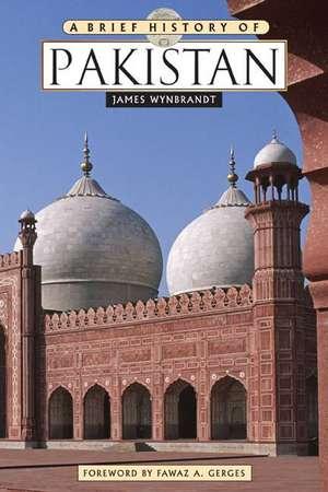 A Brief History of Pakistan de James Wynbrandt