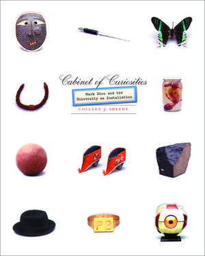 Cabinet of Curiosities: Mark Dion and the University as Installation de Colleen J. Sheehy