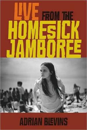 The Live from the Homesick Jamboree:  American Landscape Gardener, 1872-1959 de Adrian Blevins