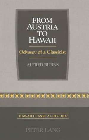 From Austria to Hawaii de Alfred Burns