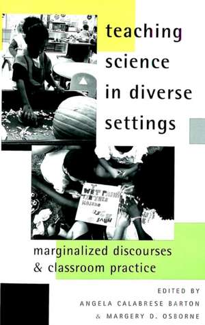 Teaching Science in Diverse Settings de Angela Calabrese Barton