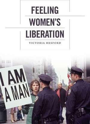 Feeling Women's Liberation