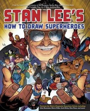 Stan Lee's How to Draw Superheroes de Stan Lee
