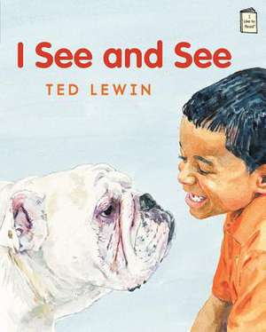 I See and See de Ted Lewin