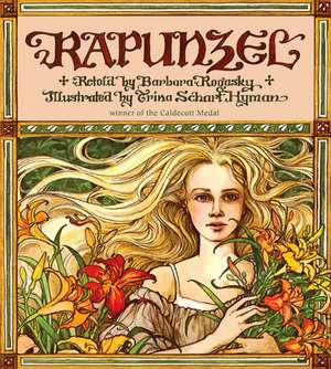 Rapunzel de Barbara Rogasky