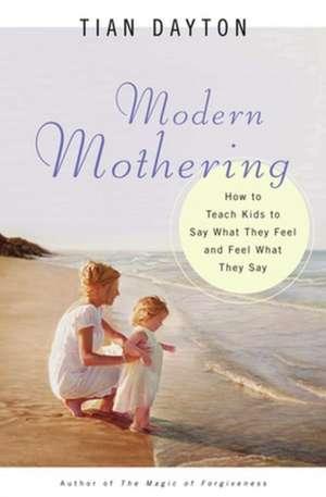 Modern Mothering