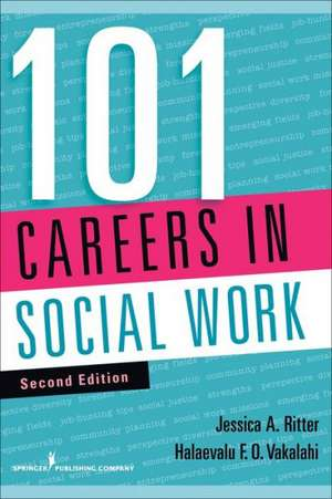 101 Careers in Social Work, Second Edition de Jessica Ritter