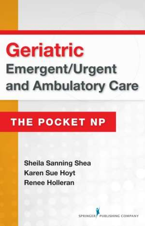 Geriatric Emergent/Urgent and Ambulatory Care