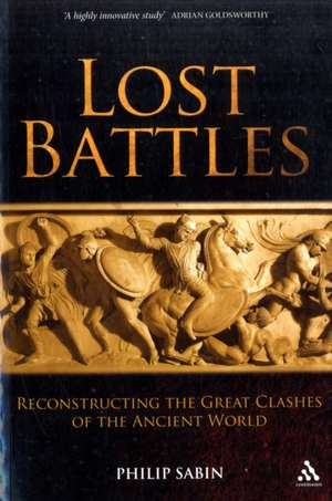 Lost Battles de Philip Sabin