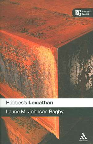 Hobbes's 'Leviathan': A Reader's Guide de Laurie M. Johnson Bagby