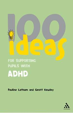 100 Ideas for Supporting Pupils with ADHD imagine