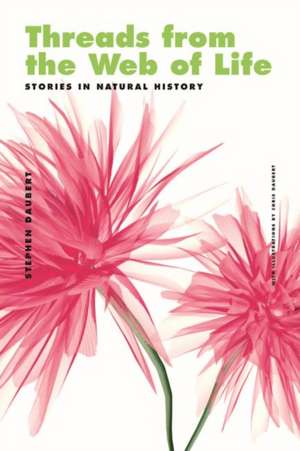 Threads from the Web of Life & the Shark and the Jellyfish: Stories in Natural History de Stephen Daubert