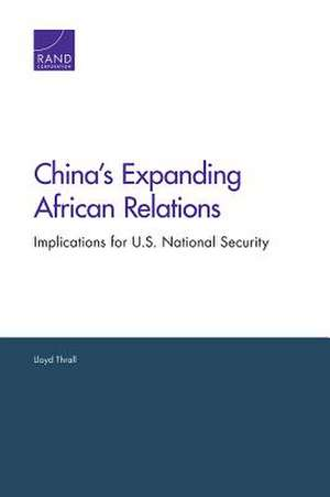 China S Expanding African Relations