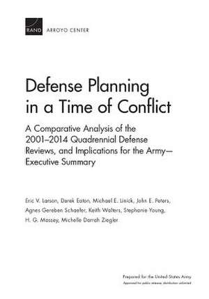 Defense Planning in a Time of Conflict de Eric V. Larson