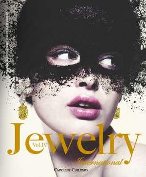 Jewelry International, Volume 4 de Caroline Childers