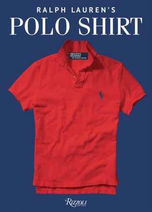 Ralph Lauren's Polo Shirt imagine