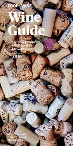 Food and Wine Wine Guide 2016