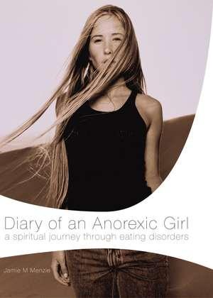 Diary of an Anorexic Girl de Morgan Menzie
