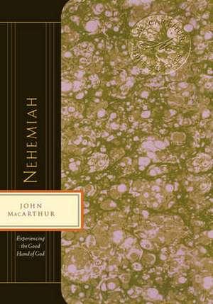 Nehemiah de John F. MacArthur