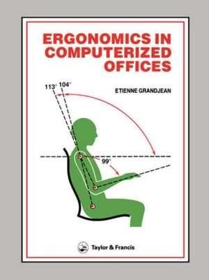 Ergonomics in Computerized Offices de Etienne Grandjean