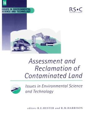 Assessment and Reclamation of Contaminated Land:  Rsc de  Royal Society of Chemistry