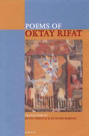 Poems of Oktay Rifat de Oktay Rifat