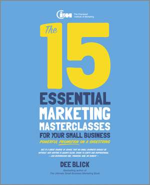 The 15 Essential Marketing Masterclasses for Your Small Business imagine