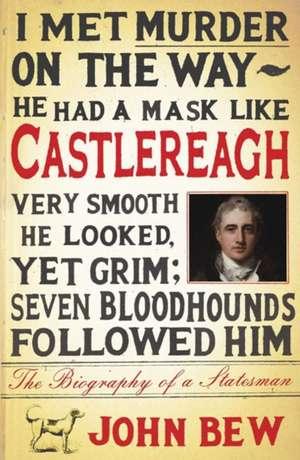 Castlereagh de John Bew