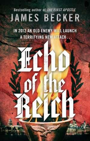 Echo of the Reich de James Becker