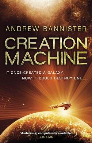 Creation Machine de Andrew Bannister