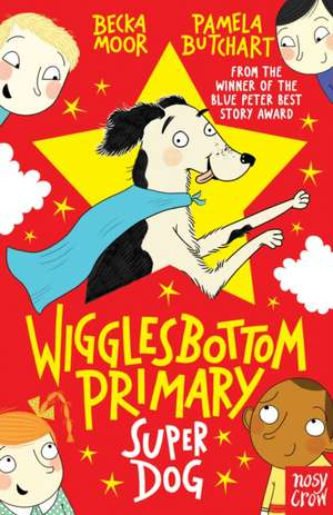 Wigglesbottom Primary: Super Dog!