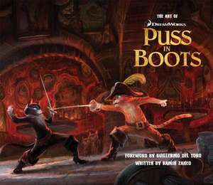 Zahed, R: Art of Puss in Boots de Ramin Zahed