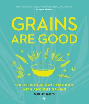 Grains are Good